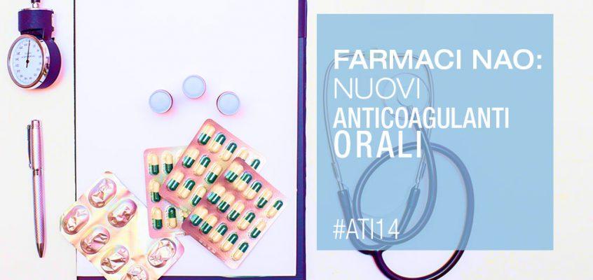 I Nuovi Anticoagulanti Orali In Anestesia